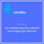 Comunicación Interna y transformación cultural